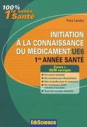 Souvent acheté avec Santé Société Humanité  UE7, le Initiation à la connaissance du médicament - UE6