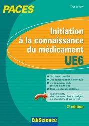 Souvent acheté avec Les QCM de l'UE6 comme au tutorat, le Initiation à la connaissance du médicament UE6