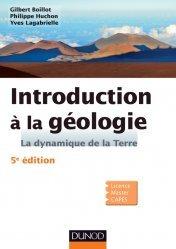 Dernières parutions sur Sismologie - Tectonique - Géodynamique, Introduction à la géologie