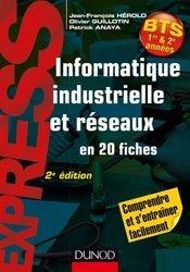 Dernières parutions dans Express, Informatique industrielle et réseaux en 20 fiches