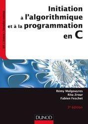 Dernières parutions dans INFO SUP, Initiation à l'algorithmique et à la programmation en C