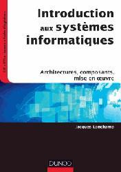 Dernières parutions sur Systèmes d'exploitation, Introduction aux systèmes informatiques
