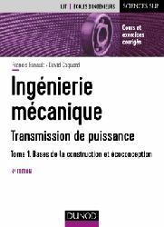 Dernières parutions sur Mécanique des solides, Ingénierie mécanique - Tome 1