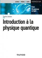 Dernières parutions dans Sciences sup, Introduction à la physique quantique