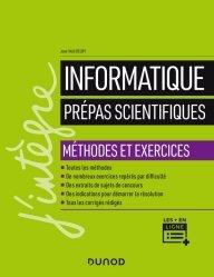 Dernières parutions dans J'intègre, Informatique - Prépas scientifiques - Méthodes et exercices