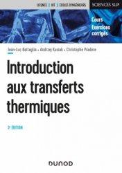 Dernières parutions dans Sciences sup, Introduction aux transferts thermiques - 3e éd.