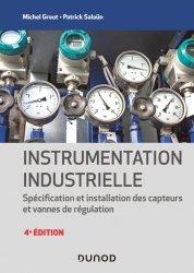 Dernières parutions dans Technique et ingénierie, Instrumentation industrielle - 4e éd.