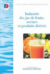 Souvent acheté avec Fabrication de produits laitiers et fromages fermiers, le Industrie des jus de fruits, nectars et produits dérivés
