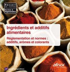Dernières parutions sur Recueils de normes en agroalimentaire, Ingrédients et additifs alimentaires