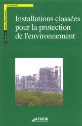Souvent acheté avec Dictionnaire encyclopédique des pollutions, le Installations classées pour la protection de l'environnement