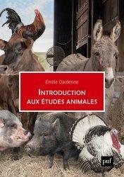 Dernières parutions dans Hors collection, Introduction aux études animales