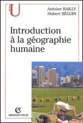 Nouvelle édition Introduction à la géographie humaine. 8e édition