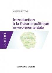 Dernières parutions dans Cursus, Introduction à la théorie politique environnementale