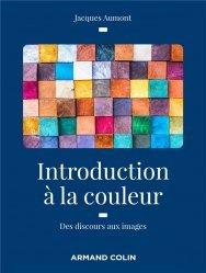 Dernières parutions sur Histoire de l'art, Introduction à la couleur - 2e éd.