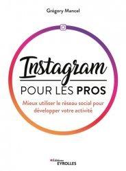 Dernières parutions sur Réseaux sociaux, Instagram pour les pros