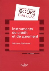Dernières parutions dans Cours Dalloz - série Droit privé, Instruments de paiement et de crédit. 10e édition