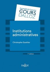 Dernières parutions dans Cours Dalloz, Institutions administratives. 7e édition
