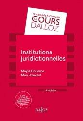 Dernières parutions dans Cours Dalloz - série Droit privé, Institutions juridictionnelles. 4e édition