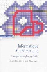 Dernières parutions dans Alpha, Informatique Mathématique Une photographie en 2016