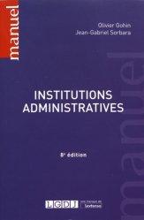 Dernières parutions dans Manuels, Institutions administratives. 8e édition