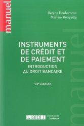 Dernières parutions dans Manuels, Instruments de crédit et de paiement. Introduction au droit bancaire, 13e édition