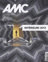 Dernières parutions dans AMC, Intérieurs 2013
