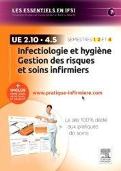 Dernières parutions sur UE 2.10 Infectiologie et hygiène, Infectiologie et hygiène Gestion des risques et soins infirmiers