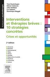 Dernières parutions dans Pratiques en psychothérapie, Interventions et thérapies brèves : 10 stratégies concrètes