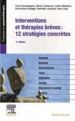 Dernières parutions sur Méthodes thérapeutiques, Interventions et thérapies brèves : 12 stratégies concrètes