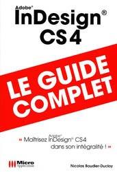 Dernières parutions dans Le guide complet, InDesign CS4