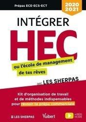 Dernières parutions dans Vuibert Prépas, Intégrer HEC ou l'école de commerce de tes rêves avec les Sherpas. Classes prépas commerciales ECE-ECS-ECT