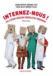 Souvent acheté avec Abord clinique des urgences traumatiques au cabinet du généraliste, le Internez-nous !