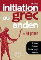 Dernières parutions sur Grec ancien, Initiation au grec ancien en 30 fiches
