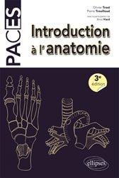 Nouvelle édition Introduction a l'anatomie paces ue5 livre paces 2020, livre pcem 2020, anatomie paces, réussir la paces, prépa médecine, prépa paces