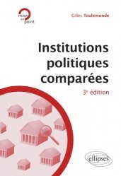 Dernières parutions dans Mise au point, Institutions politiques comparées. 3e édition