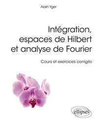 Dernières parutions sur Analyse, Intégration, espaces de Hilbert et analyse de Fourier