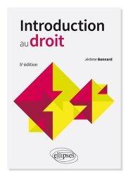 Nouvelle édition Introduction au droit. 5e édition