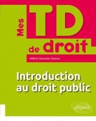 Dernières parutions dans Mes TD de droit, Introduction au droit public
