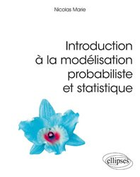 Souvent acheté avec Anatomie et physiologie, le Introduction à la modélisation probabiliste et statistique