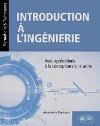 Dernières parutions sur Sciences industrielles, Introduction à l'ingénierie