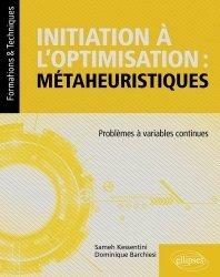 Dernières parutions dans Formations & Techniques, Initiation à l'optimisation : métaheuristiques