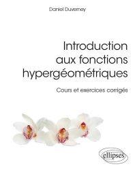 Dernières parutions dans Références sciences, Introduction aux fonctions hypergéométriques