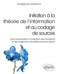 Dernières parutions dans Références sciences, Initiation à la théorie de l'information et au codage de sources - Une introduction à l'intention des étudiants et des ingénieurs de télécommunications