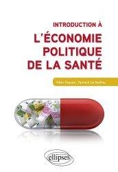 Dernières parutions sur Paramédical, Introduction à l'économie politique de la santé