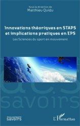 Dernières parutions dans Mouvement des Savoirs, Innovations théoriques en STAPS et implications pratiques en EPS. Les sciences du sport en mouvement