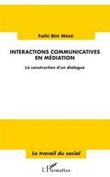 Dernières parutions sur Pratiques professionnelles, Interactions communicatives en médiation