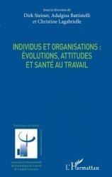 Dernières parutions sur Psychologie du travail, Individus et organisations : évolutions, attitudes et santé au travail