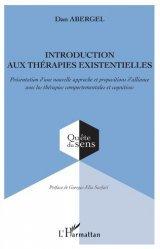 Dernières parutions sur Concepts - Notions, Introduction aux thérapies existentielles
