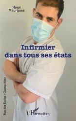 Dernières parutions sur Infirmières, Infirmier dans tous ses états