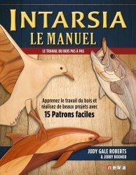 Dernières parutions sur Menuiserie - Ebenisterie, Intarsia, le manuel